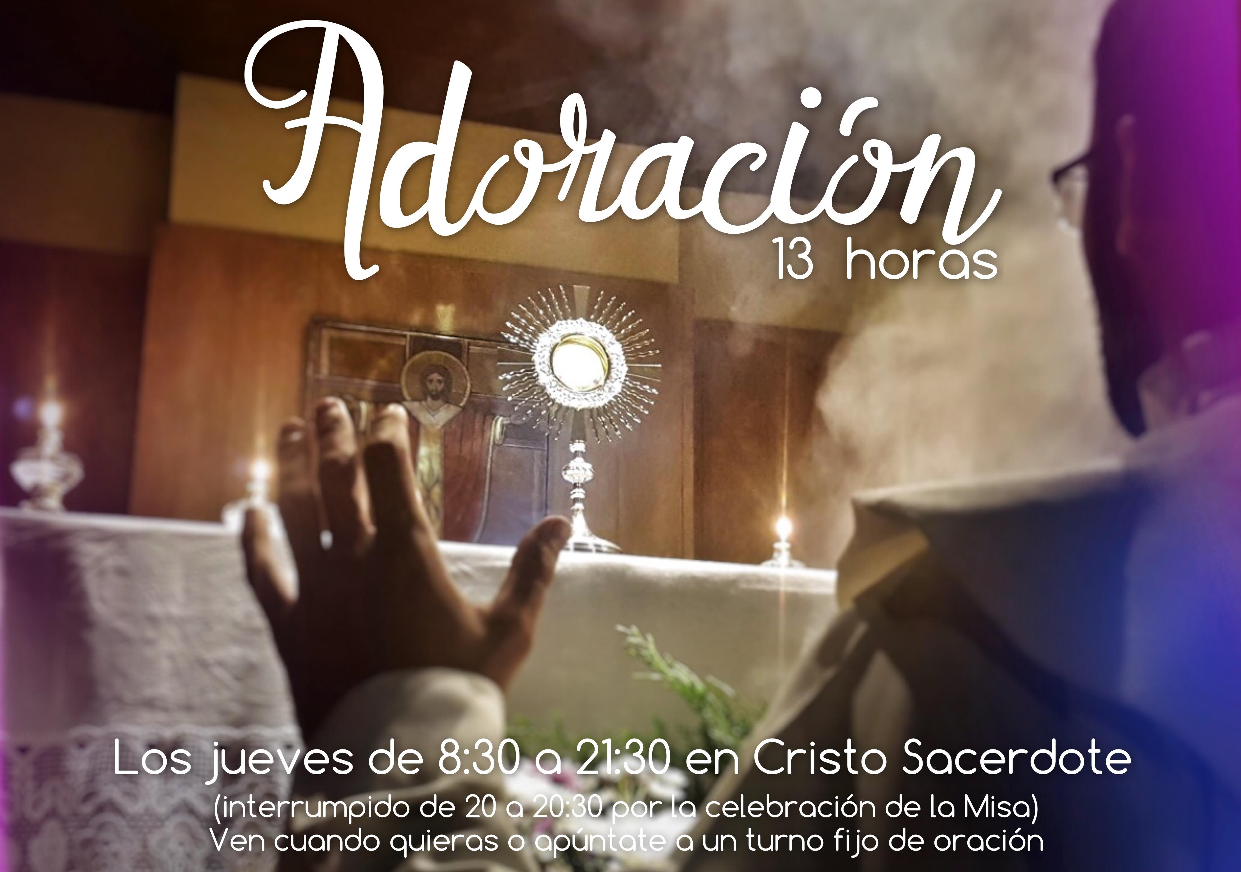 Todos los Jueves: 13h. de Adoración