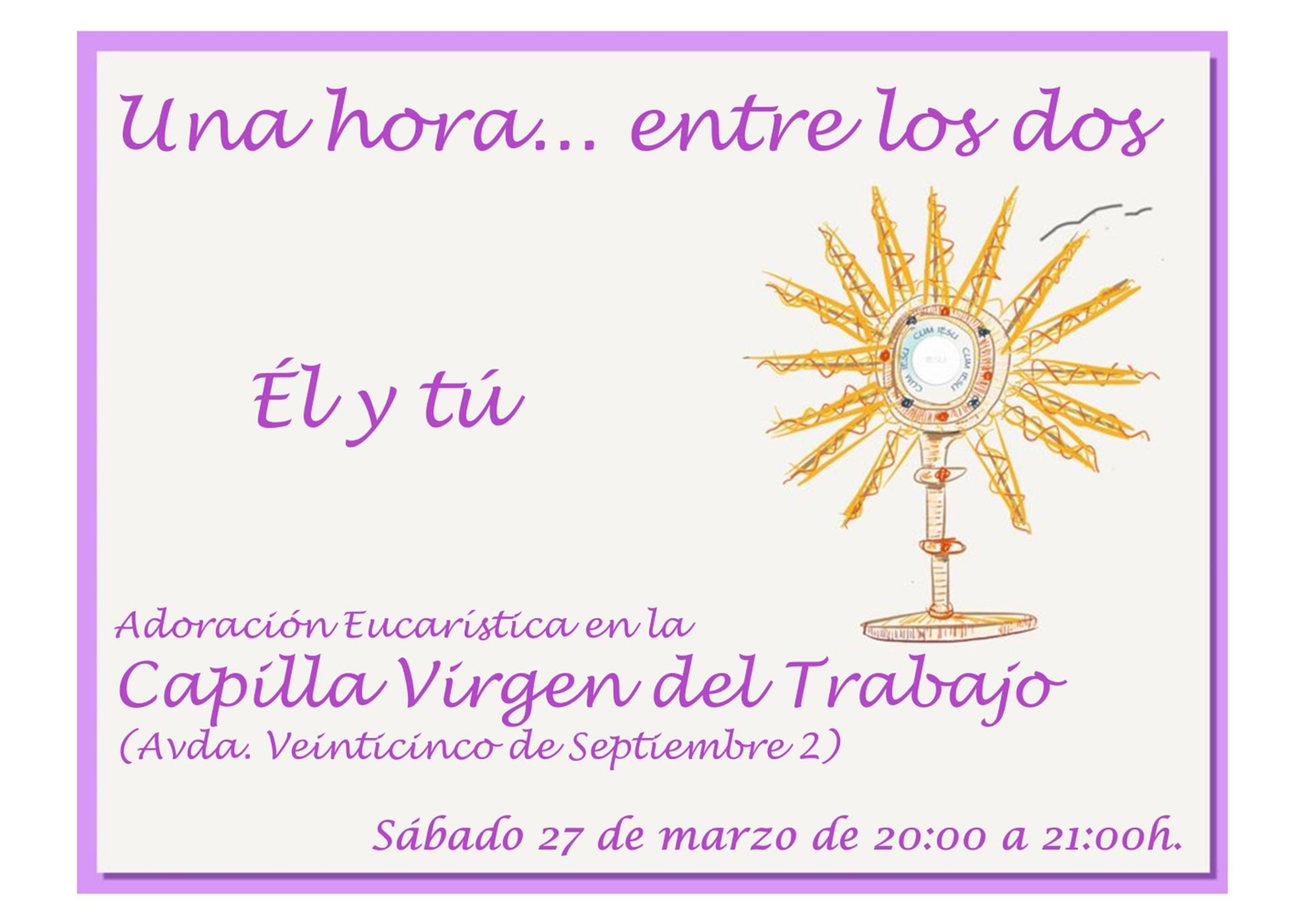 Adoración mensual en VT: 27 de marzo